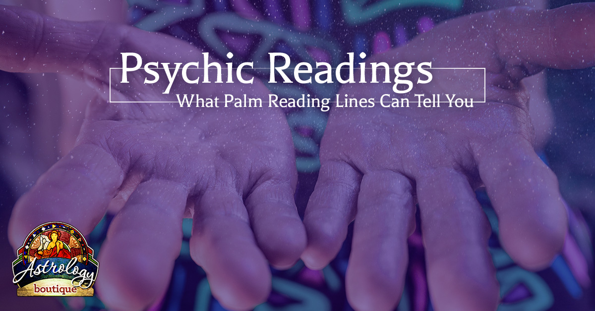 Psychic Readings: What Palm Reading Lines Can Tell You